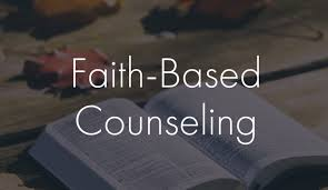 What Is Faith Based Counseling:  My Perspective